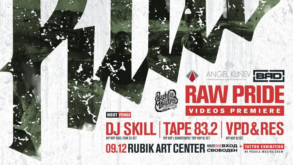 Raw Pride Videos Premiere + Tattoo Exhibition